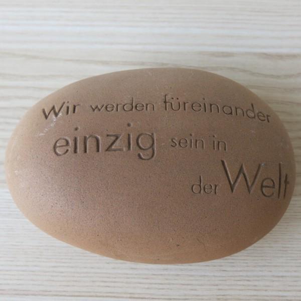 Räder Poetry Stones Wir werden füreinander einzig sein in der Welt Keramik Stein