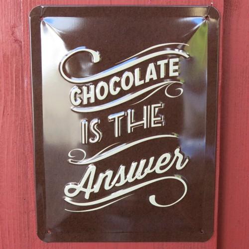 Nostalgic Art Blechschild Chocolate is the answer Schild Metallschild