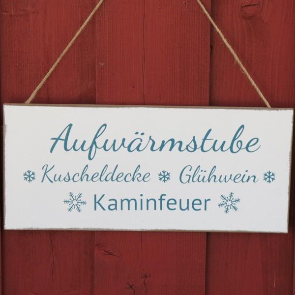 Schild Aufwärmstube Kuscheldecke Glühwein Kaminfeuer Deko Holz