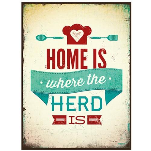 Blechschild Home is where the Herd is Metallschild Sticky Jam